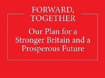 Forward Together: A manifesto for Tory paternalism